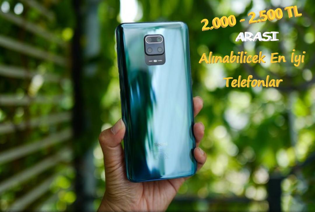 2500 TL Altı En İyi 6 Akıllı Telefon